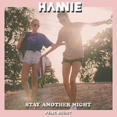 Stay Another Night von Hannie