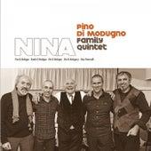 Nina de Pino Di Modugno Family Quintet