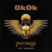 OkOk von Thutmose