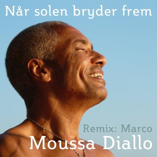 Når Solen Bryder Frem (Remix) by Moussa Diallo