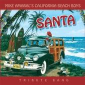 Santa by Mike Amaral's California Beach Boys Experience!