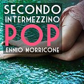 Secondo intermezzino pop - Single von Ennio Morricone