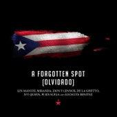 A Forgotten Spot (Olvidado) de Zion y Lennox