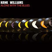 Alone with the Blues de Hank Williams