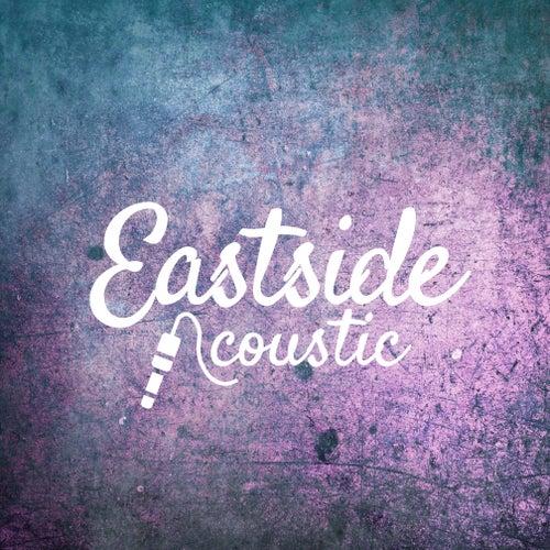 Eastside (Acoustic) di Matt Johnson and Amber Leigh Irish