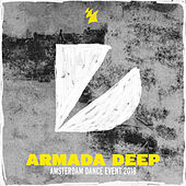 Armada Deep - Amsterdam Dance Event 2018 de Various Artists