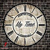 My Time by Hunter Fuse