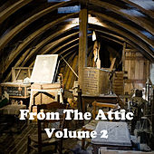 From the Attic Vol. 2 by Various Artists