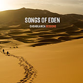 Casablanca Sessions by Songs Of Eden