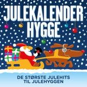 Julekalenderhygge – De Største Julehits Til Julehyggen by Various Artists