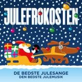Julefrokosten – De Bedste Julesange – Den Bedste Julemusik by Various Artists