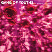 MTV Unplugged (Live in Melbourne) by Gang of Youths
