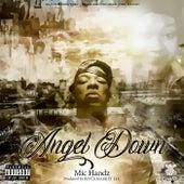 Angel Down von Mic Handz
