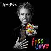 Free Love by Ryan Singer