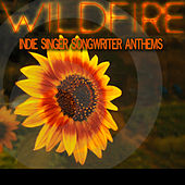 Wildfire Indie Singer Songwriter Anthems by Hannah