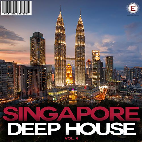 Singapore Deep House, Vol. 4 by Various Artists