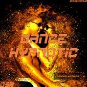Dance Hypnotic von Various Artists