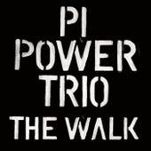 The Walk de PI Power Trio