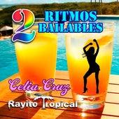 2 Ritmos Bailables von Celia Cruz