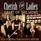 Heart of the Home (feat. Nathan Carter) de Cherish the Ladies