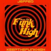 Keep the Funk High (2018 remaster) di Lambda