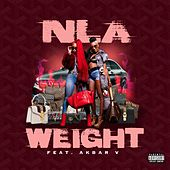 Weight (feat. Akbar V) by Nla