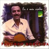 Eu e meu Violão de Paulinho Nogueira