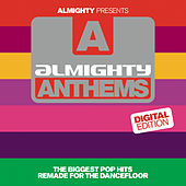 Almighty Presents: Almighty Anthems de Various Artists
