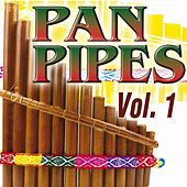 Pan Pipes Vol.1 by The Royal Pan Pipes Orchestra