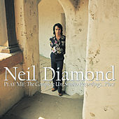 Play Me: The Complete Uni Studio Recordings...Plus! by Neil Diamond