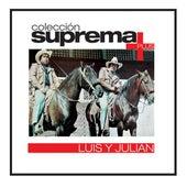 Coleccion Suprema Plus- Luis Y Julian de Luis Y Julian