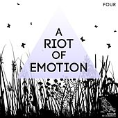 A Riot of Emotion, Vol. 4 by Various Artists