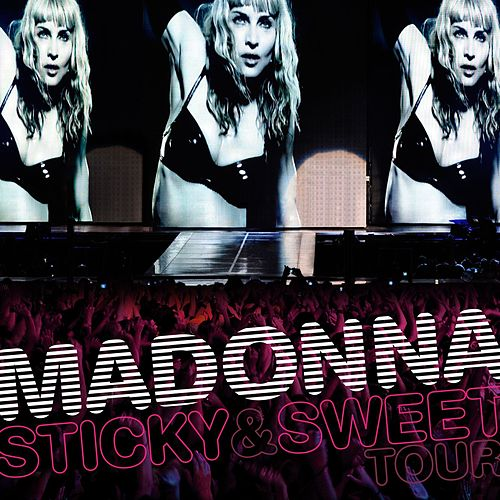 Sticky & Sweet Tour by Madonna