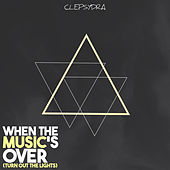 When the Music's Over (Turn Out the Lights) di Various Artists
