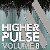 Higher Pulse, Vol. 8 von Various Artists