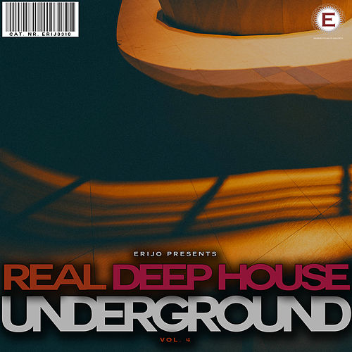 Real Deep House Underground, Vol. 4 by Various Artists