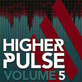 Higher Pulse, Vol. 5 de Various Artists