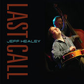 Last Call von Jeff Healey