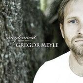 Meylenweit by Gregor Meyle