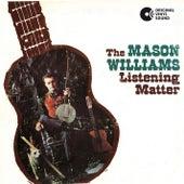 The Listening Matter by Mason Williams