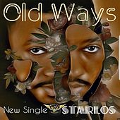Old Ways by Starlos