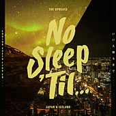 No Sleep 'Til Japan & Iceland by The Upbeats