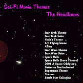 Sci-Fi Movie Themes by The Headliners