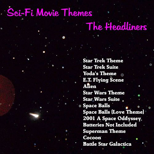Sci-Fi Movie Themes von The Headliners