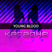 Youngblood (Originally Performed by 5 Seconds Of Summer) by Chart Topping Karaoke (1)