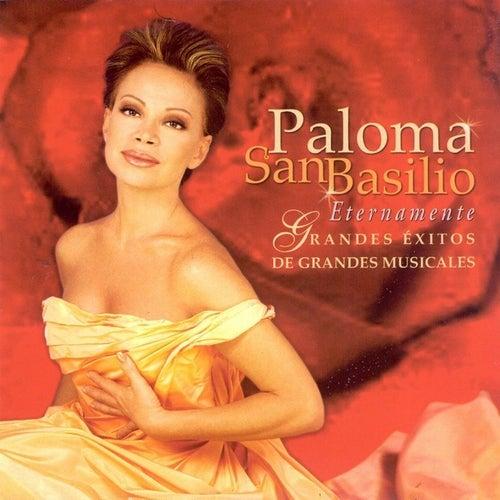 Eternamente - Grandes éxitos de grandes musicales by Paloma San Basilio
