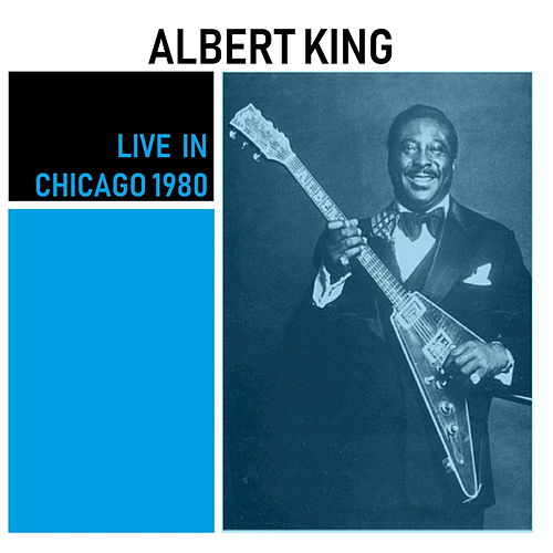 Live in Chicago 1980 de Albert King