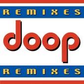 Remixes by Doop