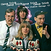 Mantra Studios Chicago '77 by Cheap Trick