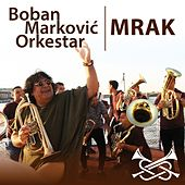 Mrak de Boban Markovic Orkestar